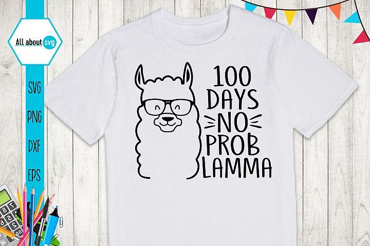 100 Days No Prob Lamma Svg, 100 Days Og School Svg