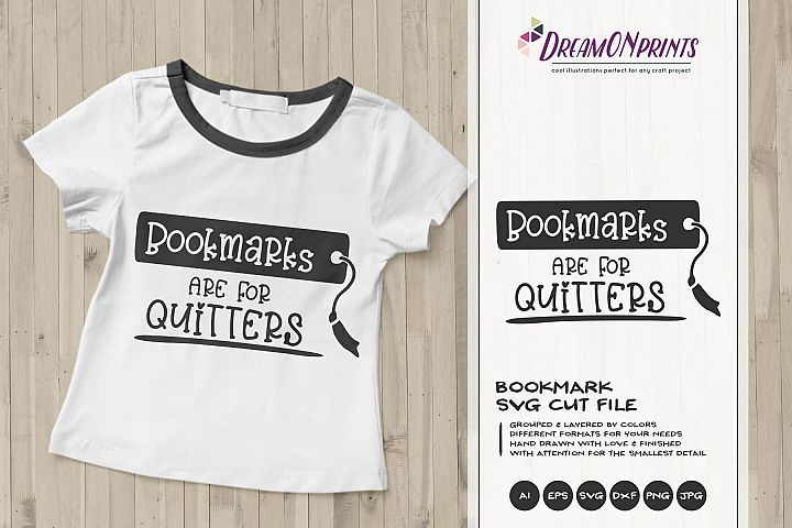 Bookmarks Are For Quitters | Book Worm SVG | Reading SVG