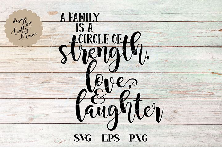 A Family Is A Circle Strength SVG, You Have Everything File