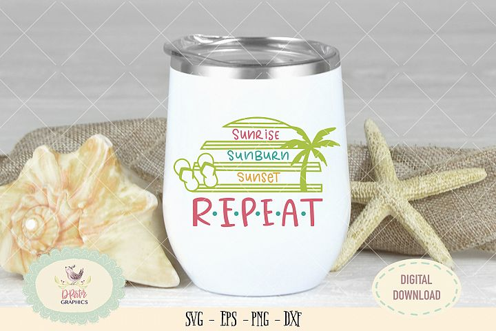 Sunrise sunburn sunset repeat SVG cut file summer beach svg