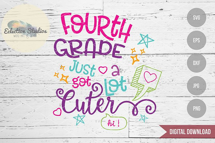 Back to School SVG, Fourth Grade First Day SVG