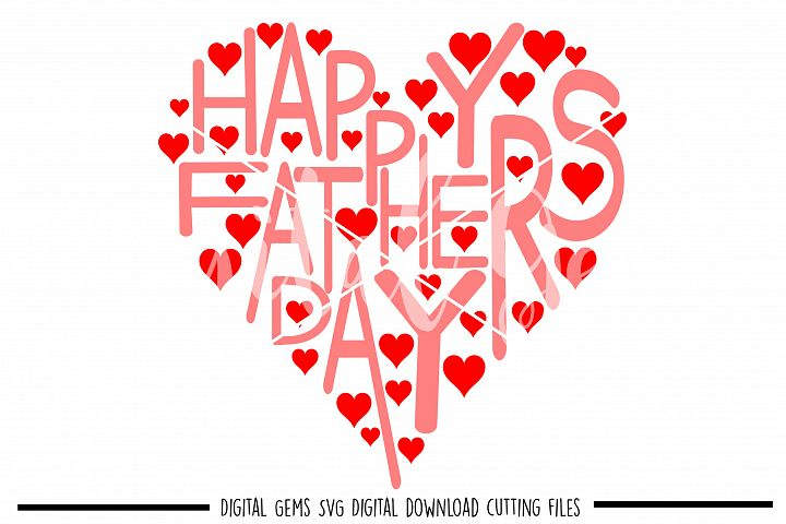 Happy fathers day heart SVG / DXF / EPS / PNG files