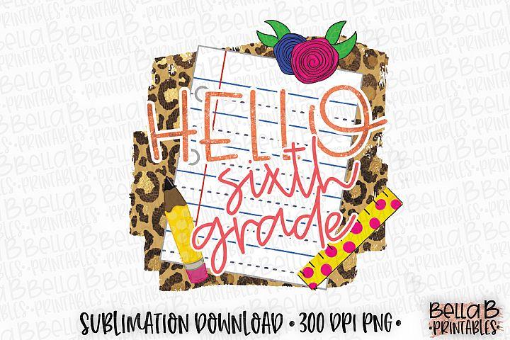 Hello Sixth Grade Sublimation Design, Leopard Print, School