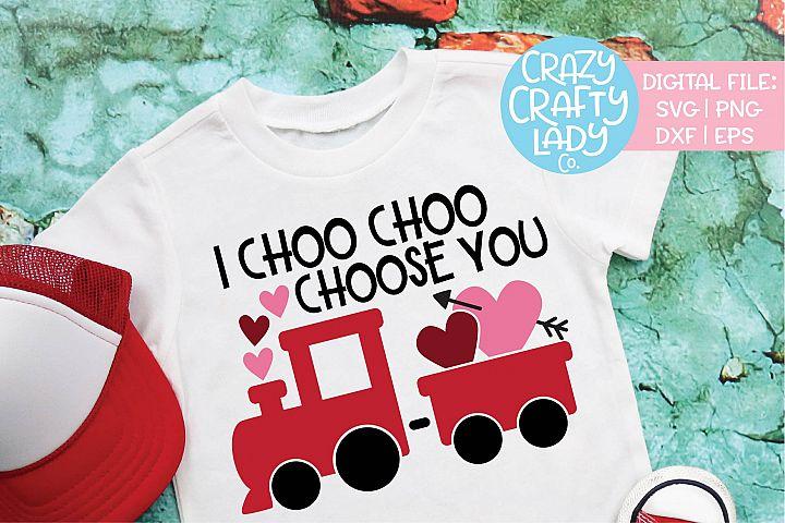 I Choo Choo Choose You Valentine SVG DXF EPS PNG Cut File
