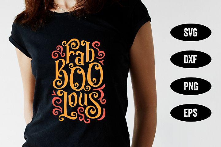 Halloween SVG, FabBOOlous, SVG Cut file