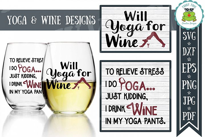 Yoga and Wine Designs - SVG Cut File for Crafters