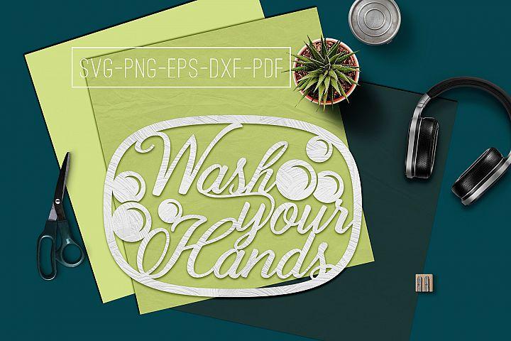 Wash Your Hands Papercut Template, Bathroom Decor, SVG, PDF