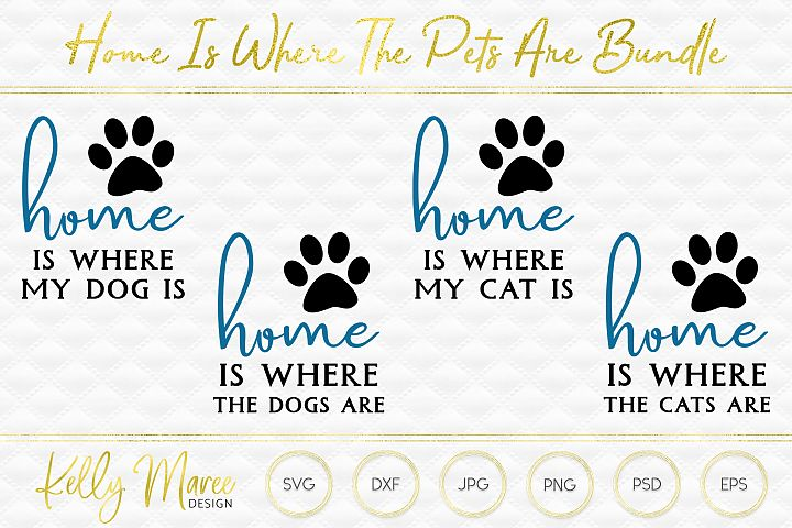 Home Is Where The Pets Are SVG Bundle