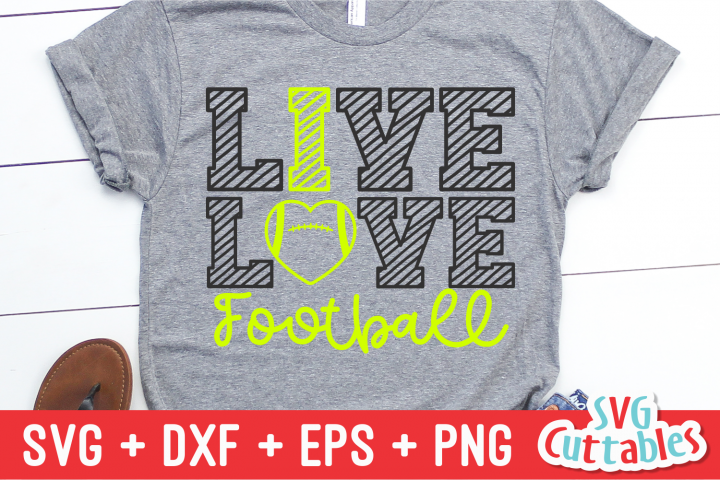 Live Love Football svg Cut File
