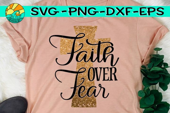Faith Over Fear Cross- Grunge - CROSS - SVG PNG DXF EPS