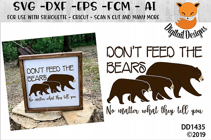 Dont Feed The Bears SVG