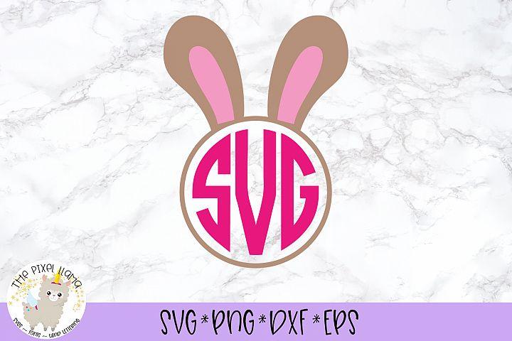 Bunny Ears Monogram Easter SVG Cut File