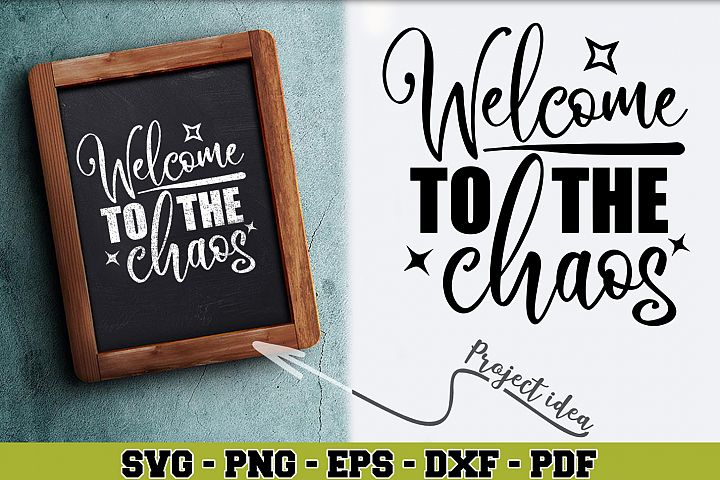 Home SVG n182 | Welcome to the chaos