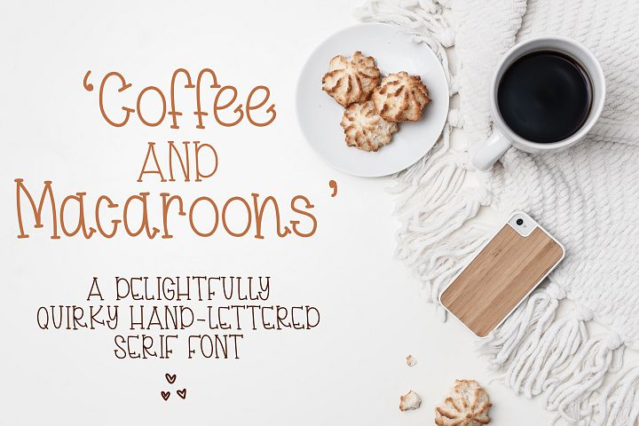 Coffee & Macaroons - Hand lettered Font