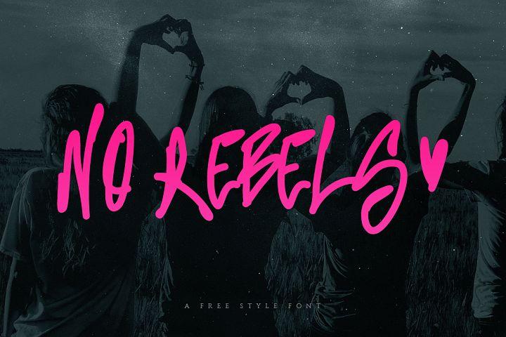No Rebels Freestyle Font