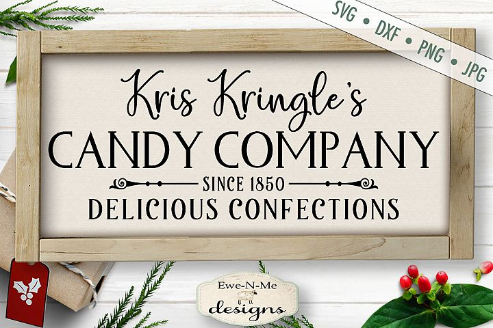 Kris Kringle Candy Company - Christmas - SVG DXF Files