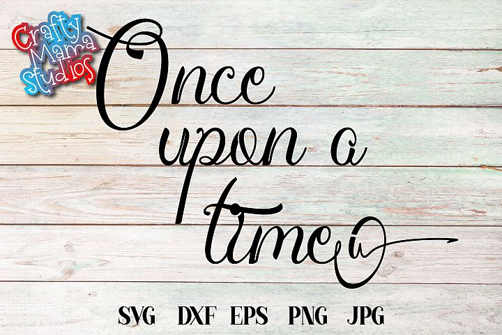 Once Upon A Time SVG PNG EPS Sublimation Fairy Tale