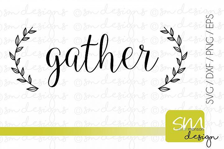 Gather {Laurel Wreath}