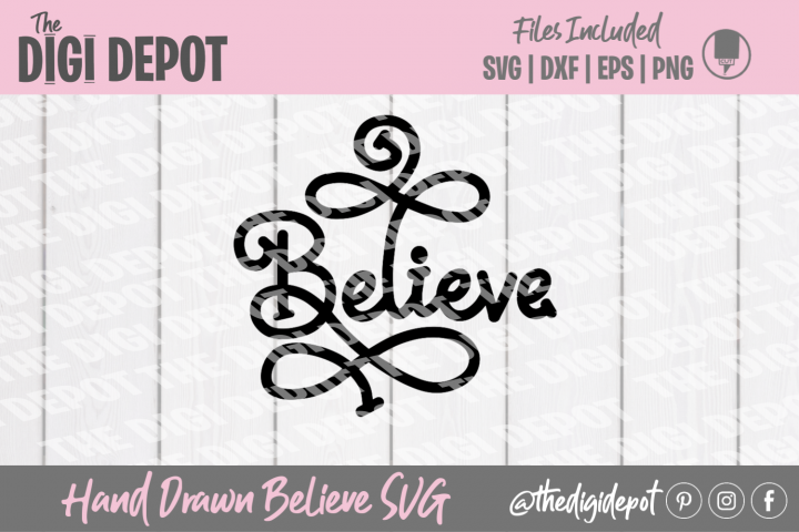 Believe SVG, Christmas SVG, Hand Lettered Word SVG