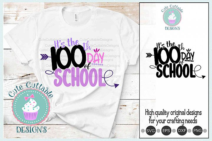 Its the 100th day of School SVG cut file Sublimation PNG