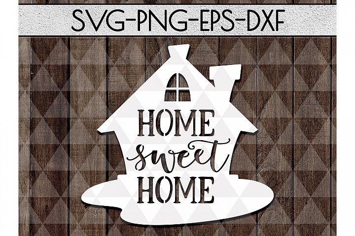 Home Sweet Home Cutting File, house stencil Papercut PDF DXF