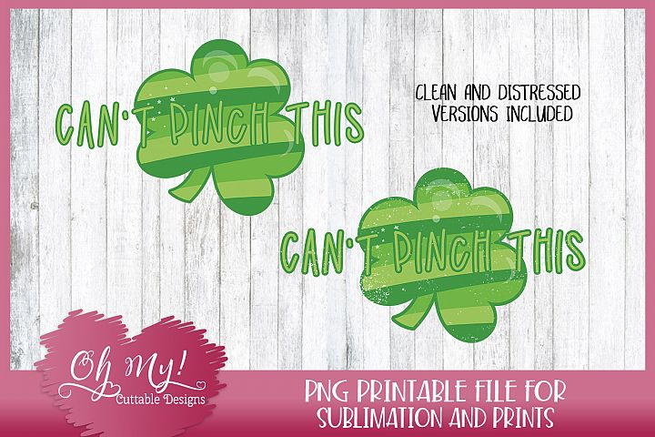 Cant Pinch This - Sublimation - Printable Transfer PNG