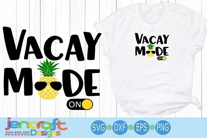 Vacay Mode Svg, Vacation Mode svg