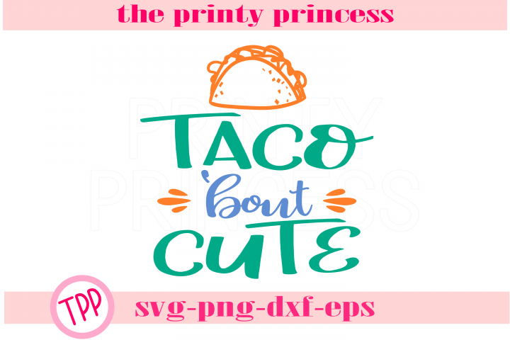 Tacos bout Cute svg, Tacos svg design file