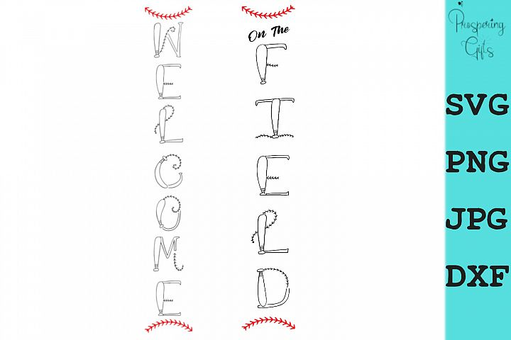 Vertical Baseball Welcome Porch Sign SVG PNG JPG DXF