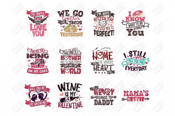Valentine Quotes SVG Phrases Bundle in SVG/DXF/PNG/JPG/EPS example image 6