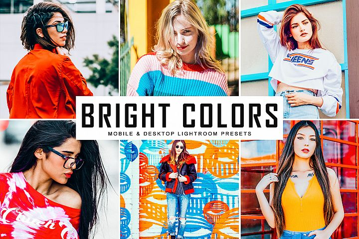Bright Colors Mobile & Desktop Lightroom Presets