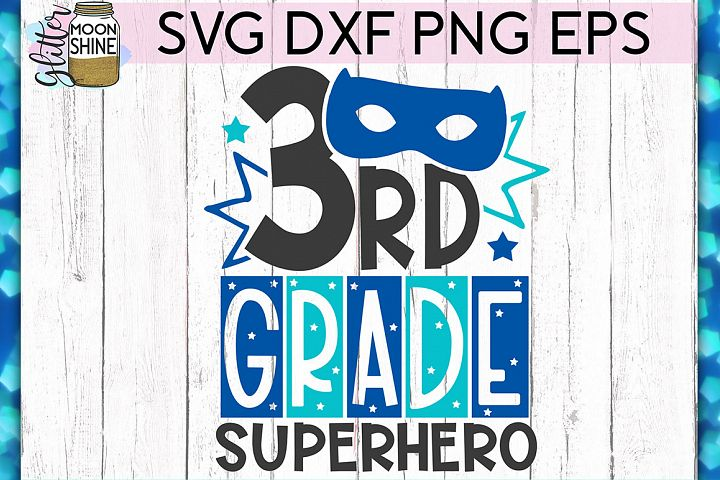 3rd Grade Superhero SVG DXF PNG EPS Cutting Files