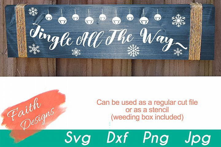 Jingle All The Way Porch Sign SVG