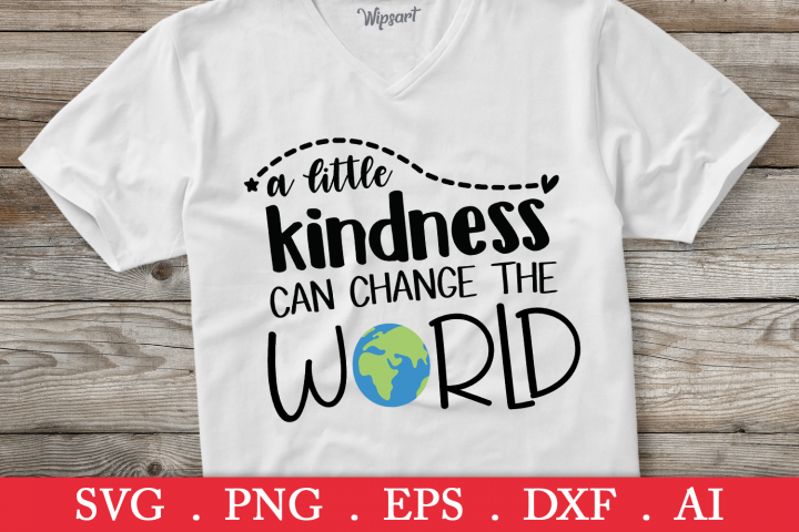 SALE! A little kindness can change the world svg