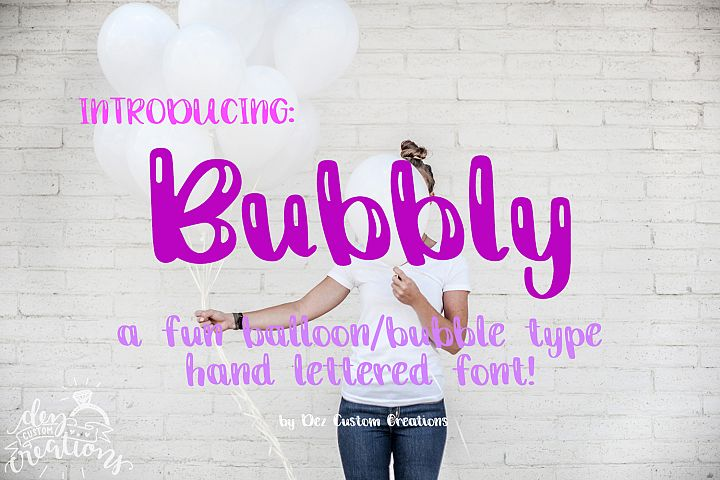 Bubbly - A Fun Balloon / Bubble type Hand Lettered Font