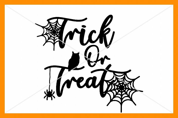 Halloween SVG, Trick or Treat, Silhouette Cameo, Cricut, Cut