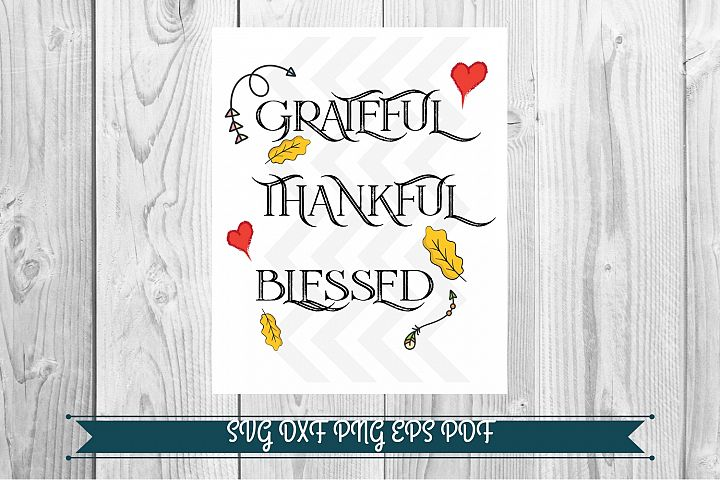 Thankful Grateful Blessed, graphics download png svg pdf dxf