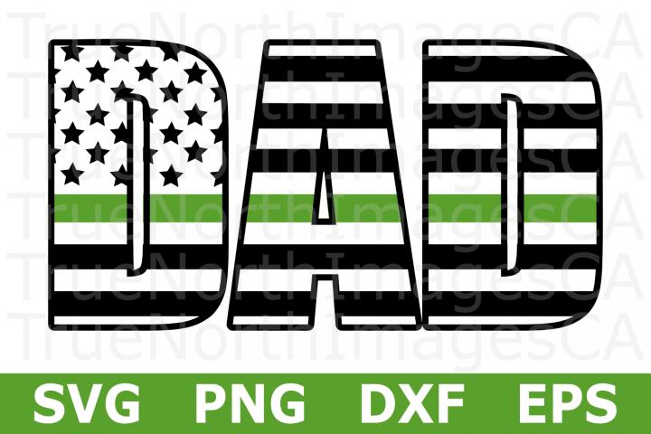 Dad Thin Green Line Flag - An Occupation SVG Cut File