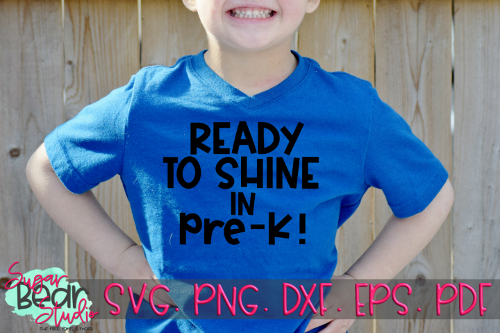 Ready to Shine in Pre-K - A School SVG