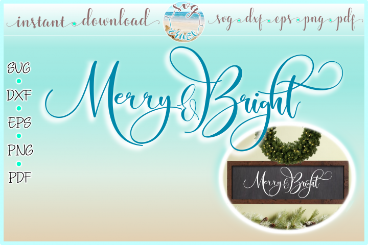 Merry and Bright Horizontal Wood Sign SVG Dxf Eps Png PDF