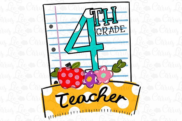 Sublimation Design 4th Grade Teacher