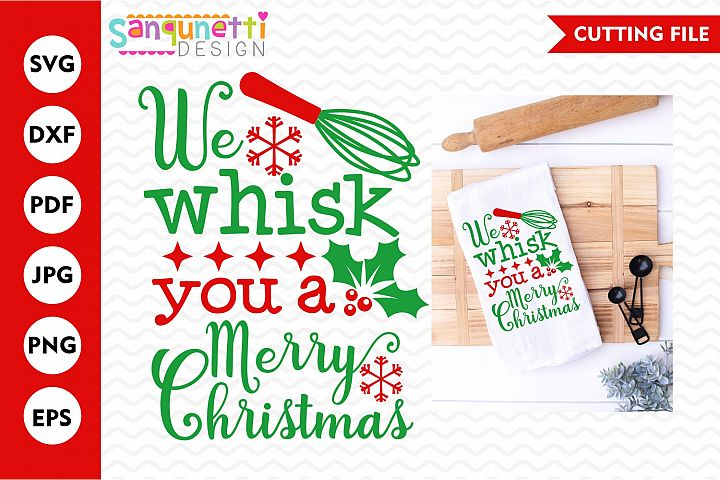We whisk you a Merry Christmas svg,