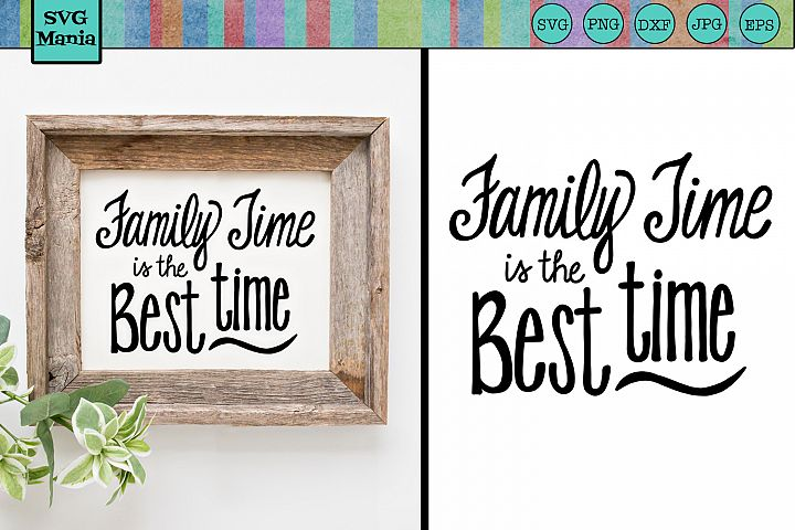 Family SVG, Family Quote SVG File, Family Saying SVG Cricut
