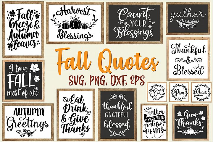 Fall Quotes And Sayings Bundle - SVG, EPS, DXF, PNG