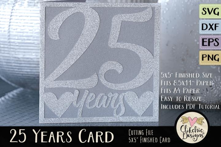 25 Years Anniversary / Birthday Card SVG - Card Cutting File