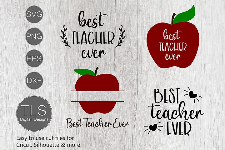 Best Teacher Ever SVG, Teacher Appreciation SVG