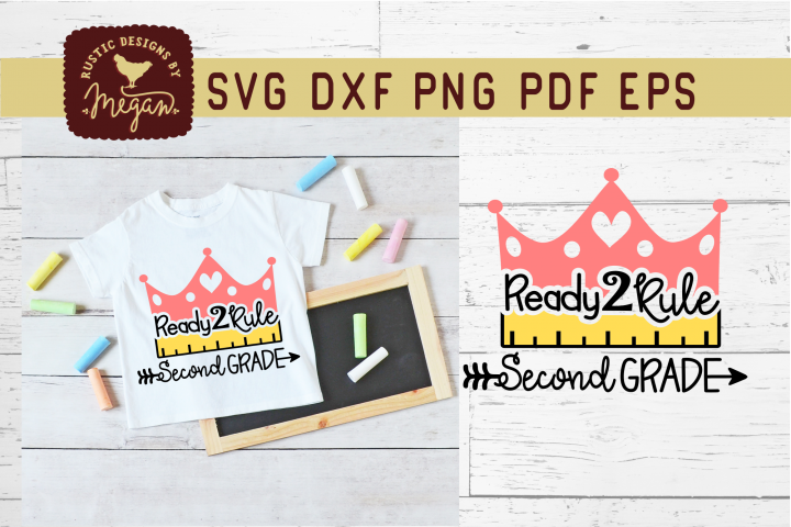 Ready To Rule Second Grade Back To School SVG Cut File