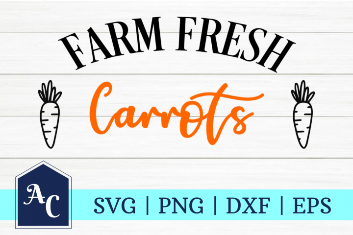 Farm Fresh Carrots SVG