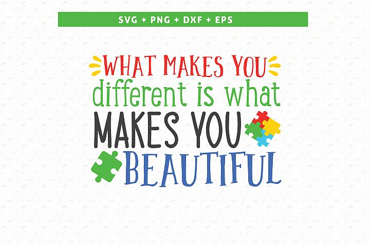 What makes you different is what makes you beautiful SVG