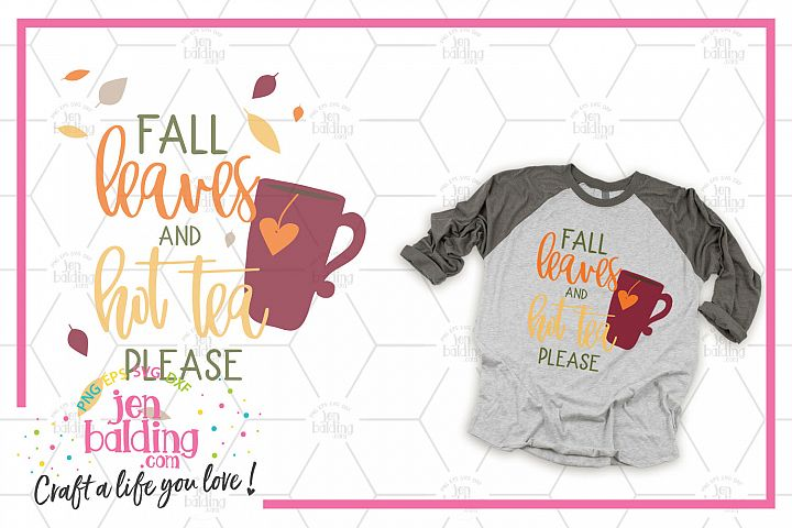 Fall Leaves & Hot Tea SVG
